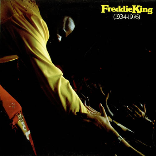Freddie King 1934-1976 - compact disc