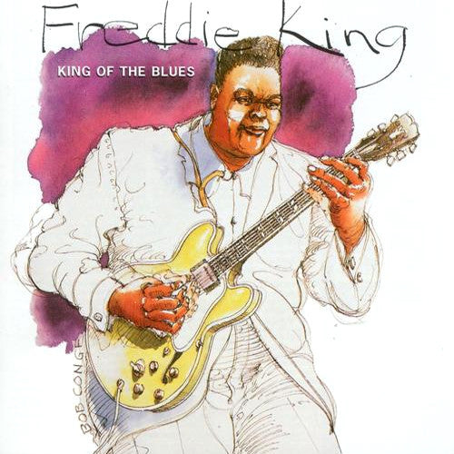 Freddie King King of The Blues - compact disc