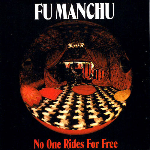 Fu Manchu No One Rides For Free - vinyl LP