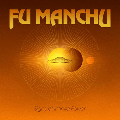 Fu Manchu Signs Of Infinite Power - vinyl LP