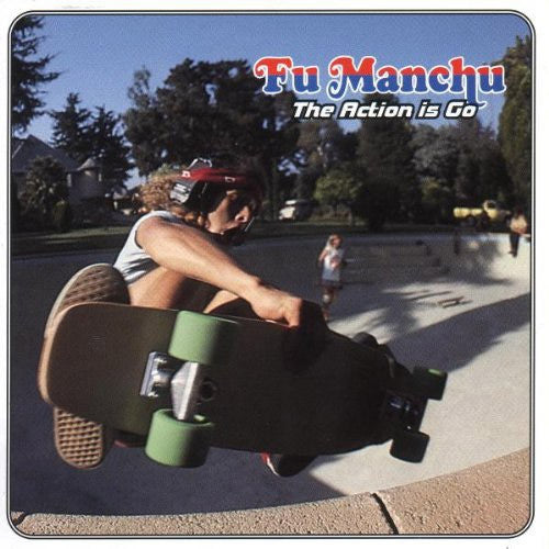 Fu Manchu The Action Is Go - vinyl LP