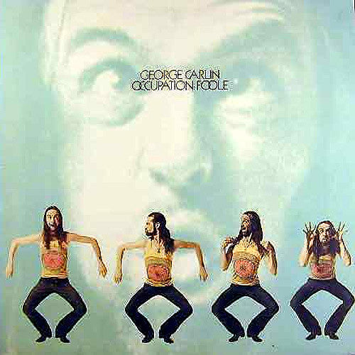 George Carlin Occupation: Foole - vinyl LP
