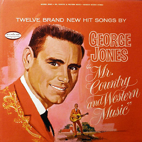 George Jones Mr Country And Western Music - vinyl LP