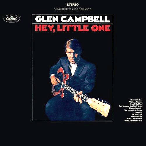 Glen Campbell Hey Little One - vinyl LP