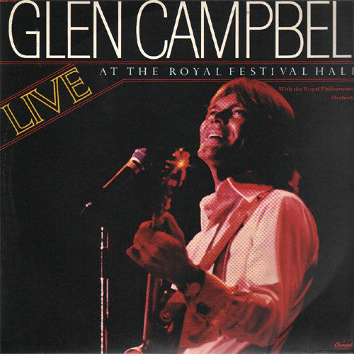 Glen Campbell Live at The Royal Festival Hall - vinyl LP