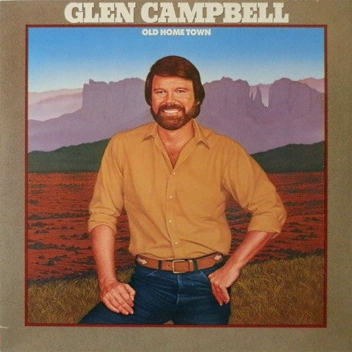 Glen Campbell Old Home Town - vinyl LP