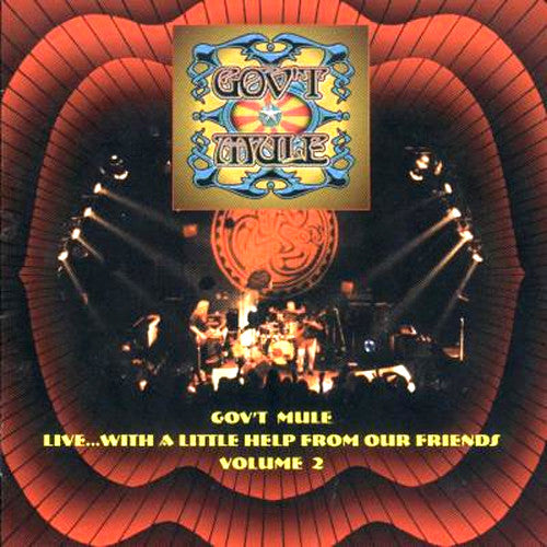 Gov't Mule Live…With A Little Help From Our Friends Vol. 2 - compact disc