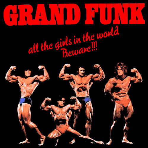 Grand Funk All The Girls In The World Beware - vinyl LP