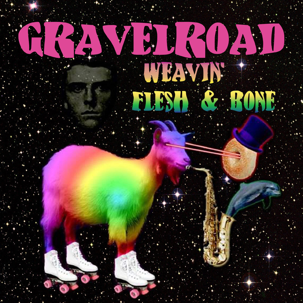 GravelRoad Weavin'/Flesh and Bone 7 inch vinyl