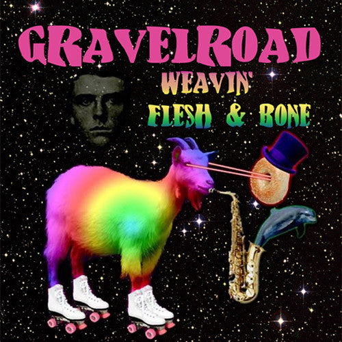 GravelRoad Weavin'/Flesh and Bone - download