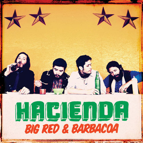 Hacienda Big Red & Barbacoa - vinyl LP