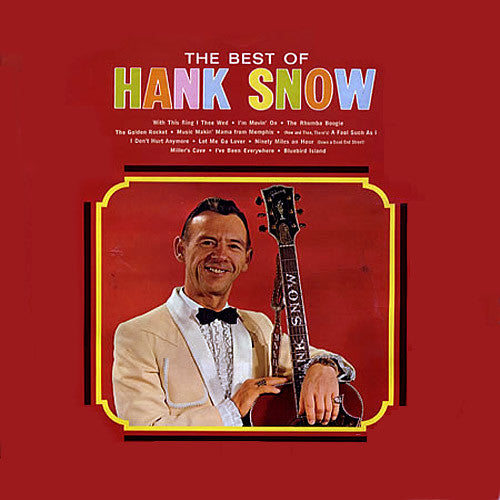 Hank Snow The Best of Hank Snow - vinyl LP