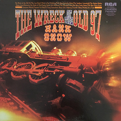 Hank Snow The Wreck of The Old 97 - vinyl LP