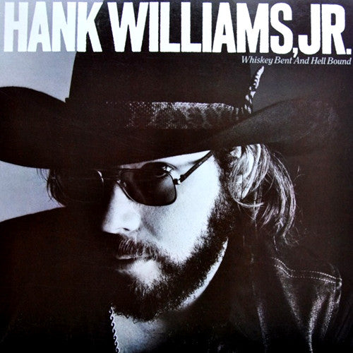 Hank Williams Jr. Hank Whiskey Bent and Hellbound - compact disc
