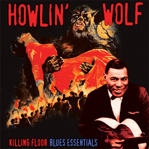 Howlin' Wolf Killing Floor - vinyl LP