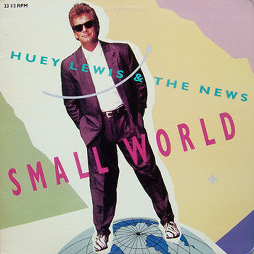 Huey Lewis and The News Small World - 12 inch vinyl single