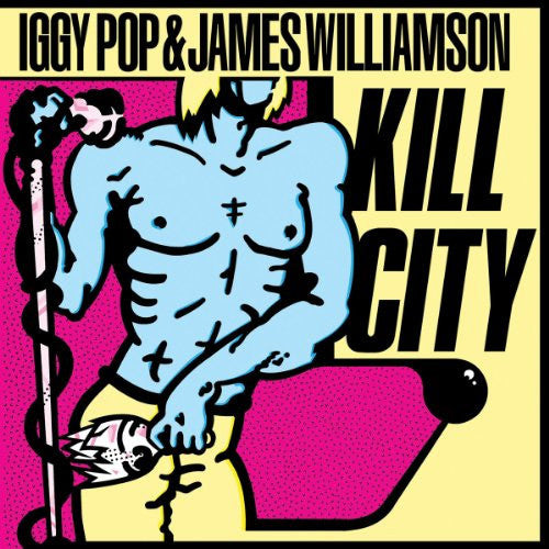 Iggy Pop & James Williamson Kill City - vinyl LP