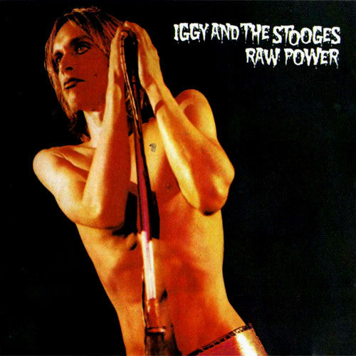 Iggy and The Stooges Raw Power - vinyl LP