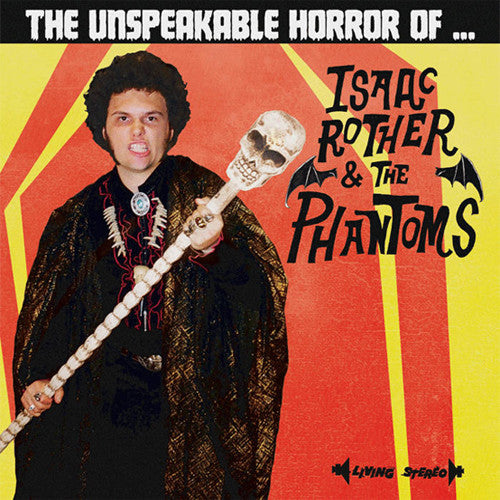 Isaac Rother & The Phantoms The Unspeakable Horror Of… - vinyl LP