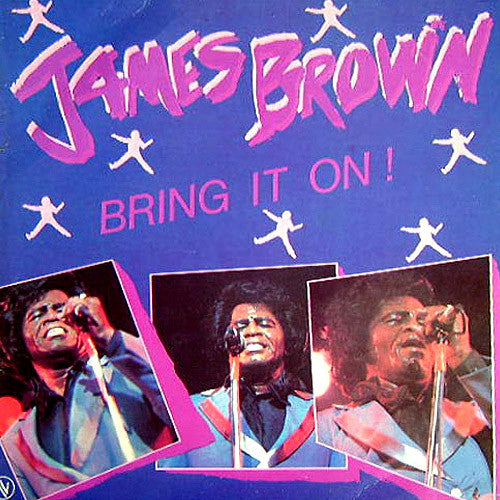 James Brown Bring It On - vinyl LP