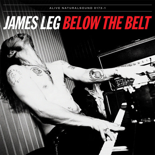 James Leg Below The Belt - vinyl LP