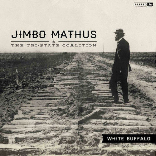 Jimbo Mathus & The Tri-State Coalition White Buffalo - vinyl LP