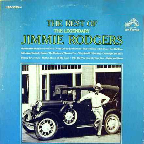 Jimmie Rodgers The Best of the Legendary Jimmie Rodgers - vinyl LP