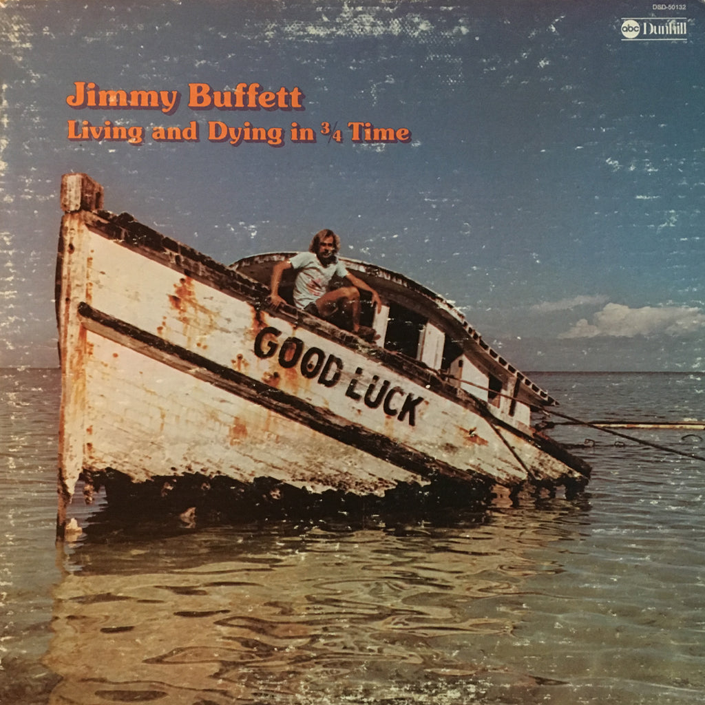 Jimmy Buffett Living and Dying in 3/4 Time - vinyl LP