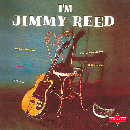 Jimmy Reed I'm Jimmy Reed - vinyl LP