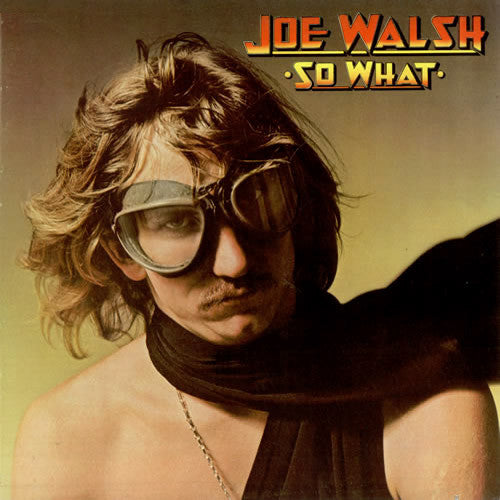 Joe Walsh So What - vinyl LP