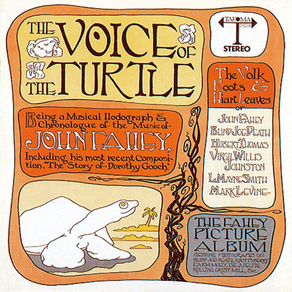 John Fahey The Voice of The Turtle - vinyl LP