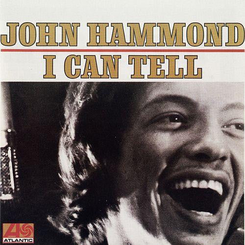John Hammond I Can Tell - compact disc