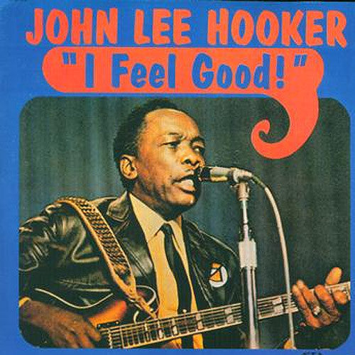 John Lee Hooker I Feel Good - compact disc