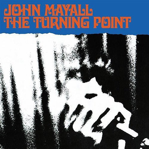 John Mayall The Turning Point - vinyl LP