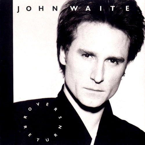 John Waite Rover's Return - vinyl LP