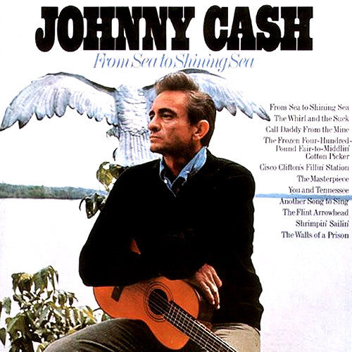 Johnny Cash From Sea to Shining Sea - vinyl LP