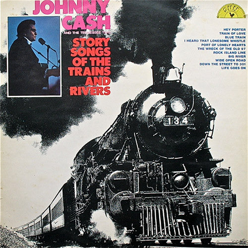 Johnny Cash Story Songs of The Trains and Rivers - vinyl LP