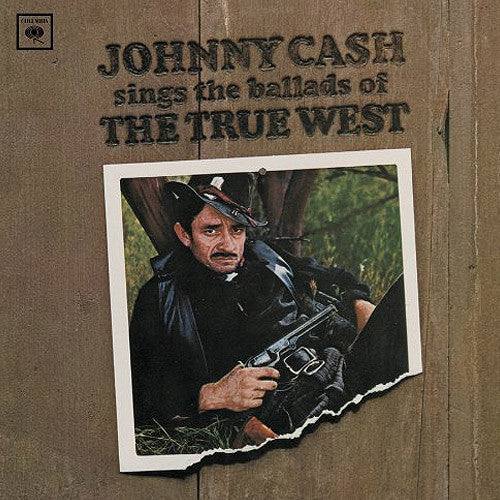 Johnny Cash sings the ballads of The True West - vinyl LP