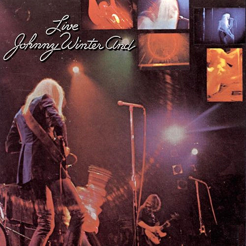 Johnny Winter And Live - vinyl LP
