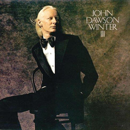 Johnny Winter John Dawson Winter III - vinyl LP
