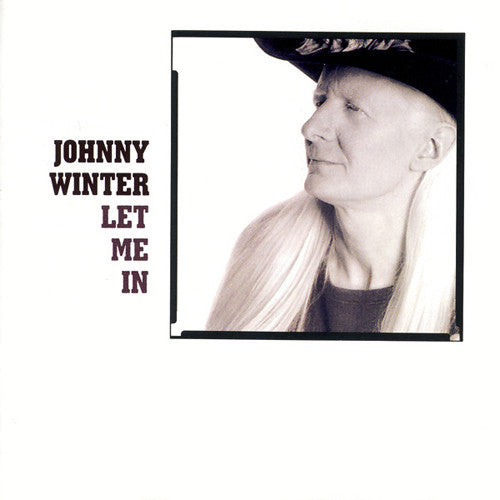 Johnny Winter Let Me In - compact disc