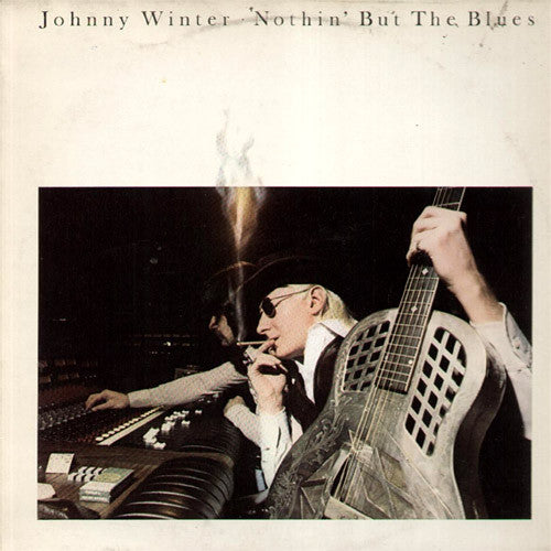 Johnny Winter Nothin' But The Blues - vinyl LP