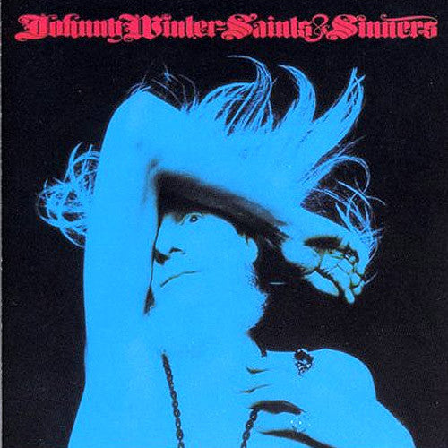 Johnny Winter Saints & Sinners - vinyl LP