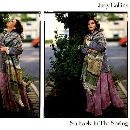 Judy Collins So Early In The Spring - vinyl LP