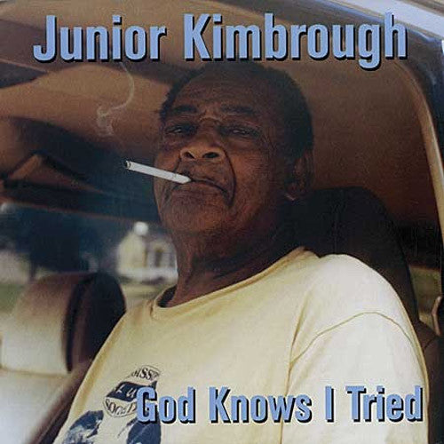 Junior Kimbrough God Knows I Tried - vinyl LP