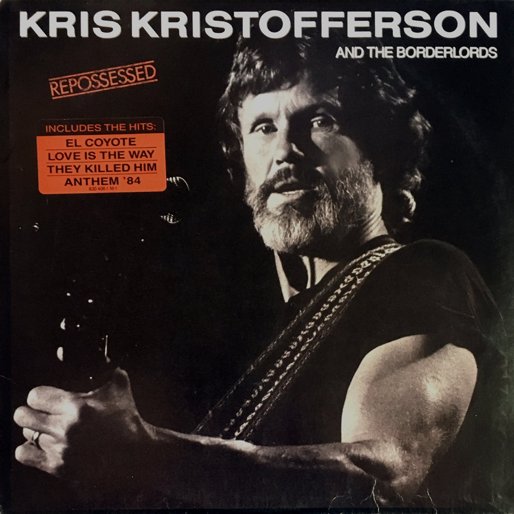 Kris Kristofferson and The Borderlords Reposessed - vinyl LP