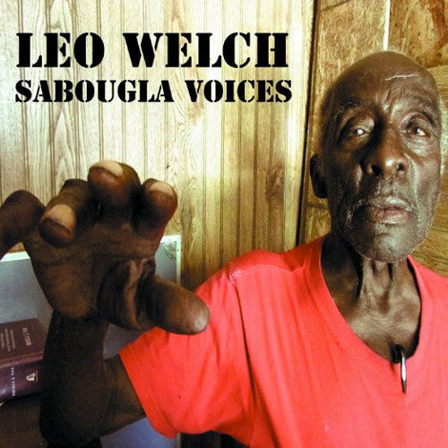 Leo Welch Sabougla Voices - vinyl LP