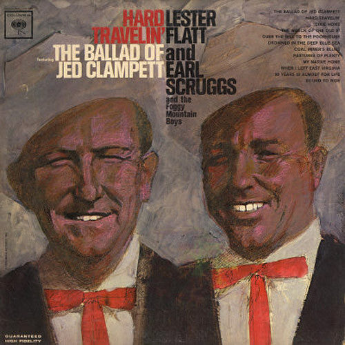 Lester Flatt and Earl Scruggs Hard Travelin' - vinyl LP