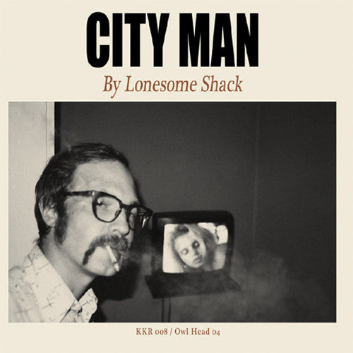 Lonesome Shack City Man - compact disc