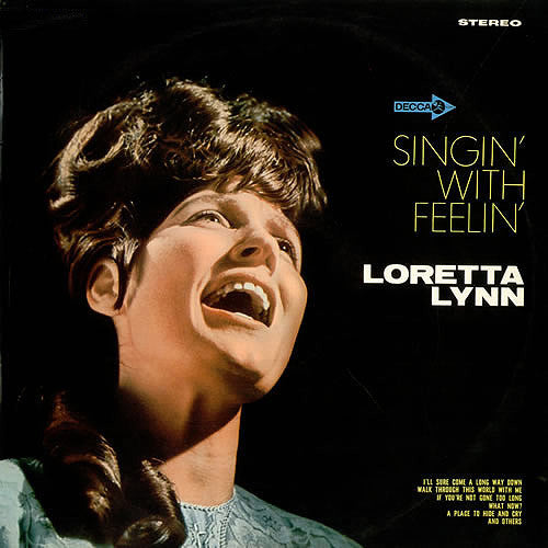 Loretta Lynn Singin' With Feelin' - vinyl LP